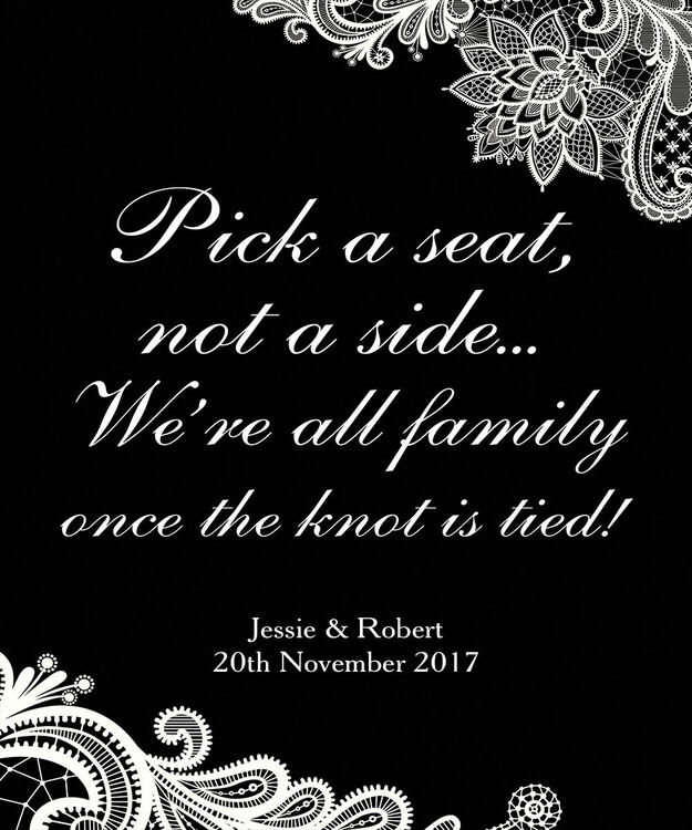Pick A Seat Not A Side Romantic Lace Wedding Poster From